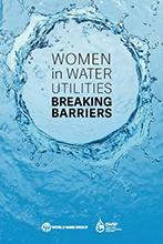 Women in Water Utilities: Breaking Barriers report