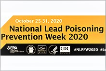 National Lead Poisoning Prevention Week 2020 Oct. 25-31