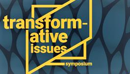 Transformative Issues Symposium